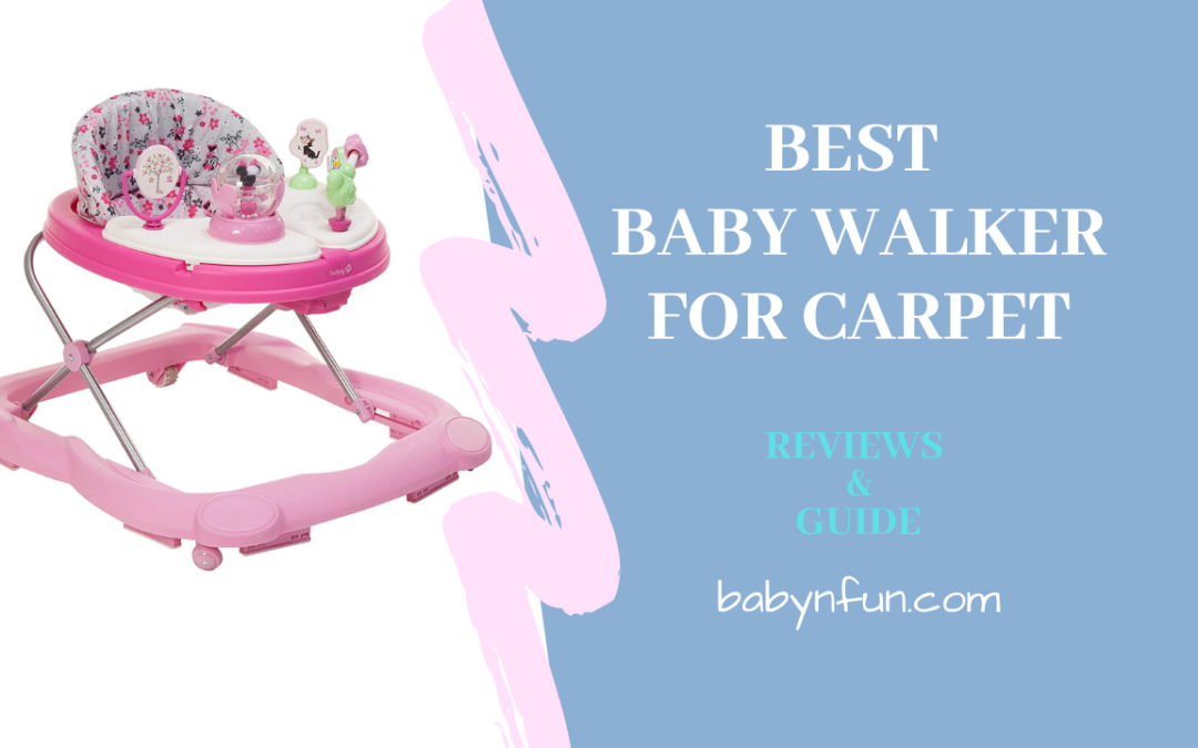 8 Best Baby Walker for Carpet – Reviews And Guide