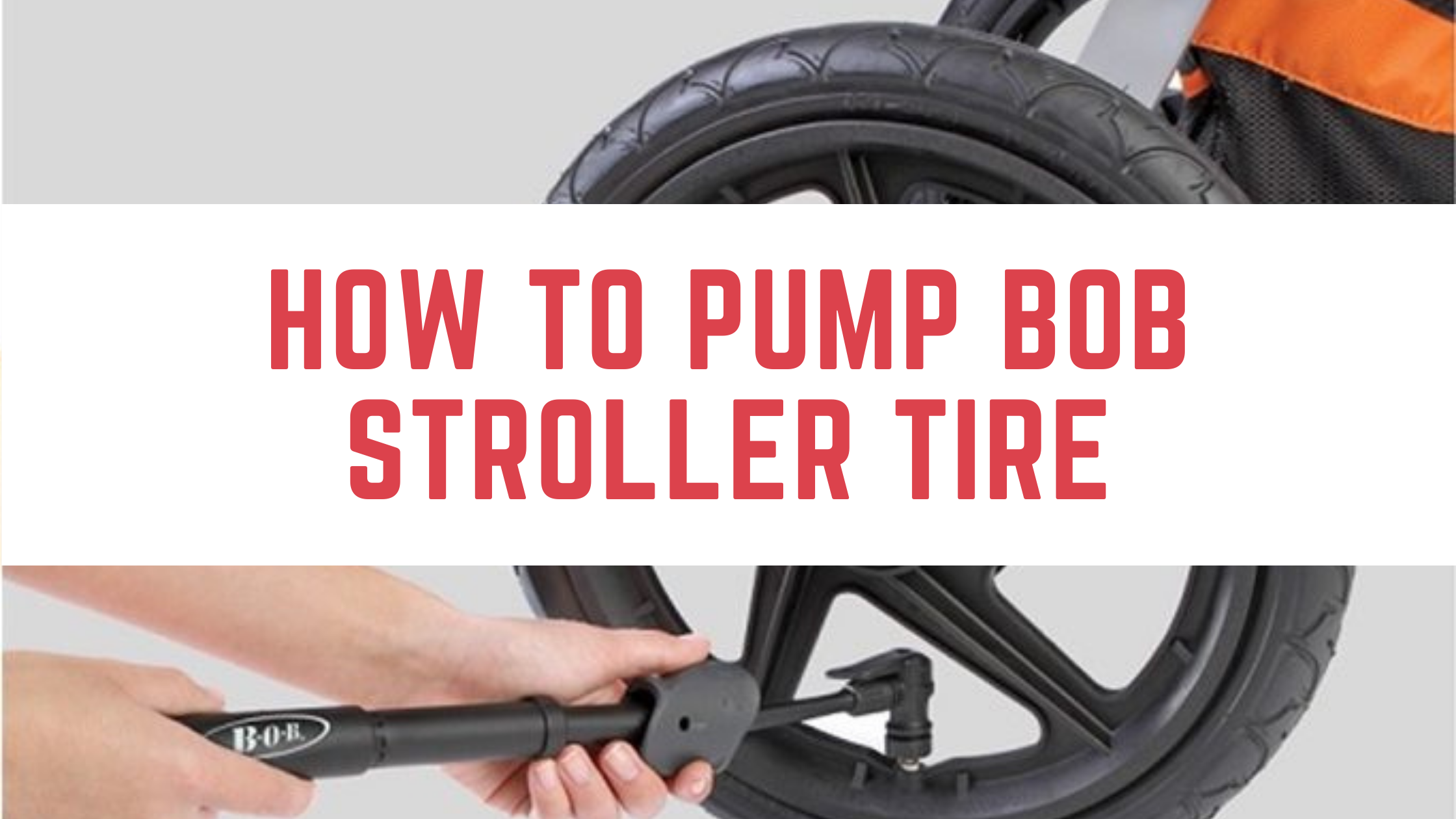 how to pump bob stroller tire